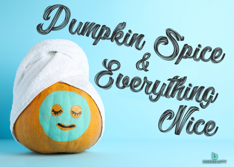 Pumpkin Spice & Everything Nice: How to Add Pumpkin to Your Beauty Regime