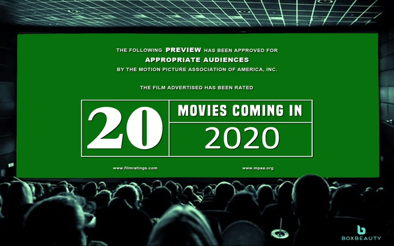 20 Movies Coming in 2020