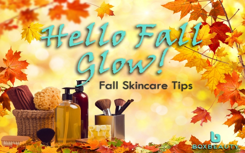Hello Fall Glow: Fall Skincare Tips