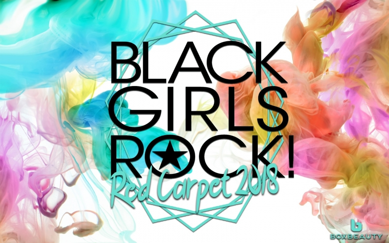 Black Girls Rock 2018