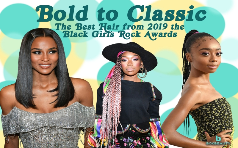 Bold to Classic: The Best Hair from 2019 the Black Girls Rock Awards