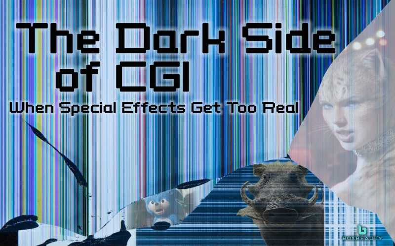 The Dark Side of CGI: When Special Effects Get Too Real