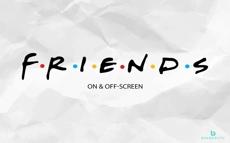 Friends: On & Off-Screen