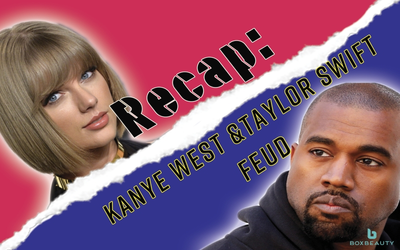 Recap: Kanye West and Taylor Swift Feud