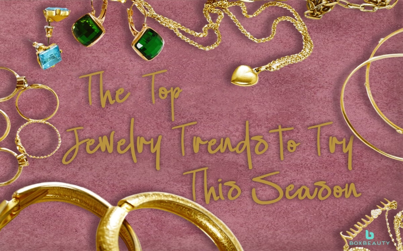 The Top Jewelry Trends to Try This Season