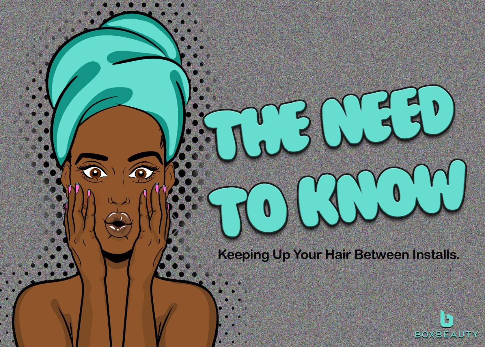 The Need to Know: Keeping Up Your Hair Between Installs.