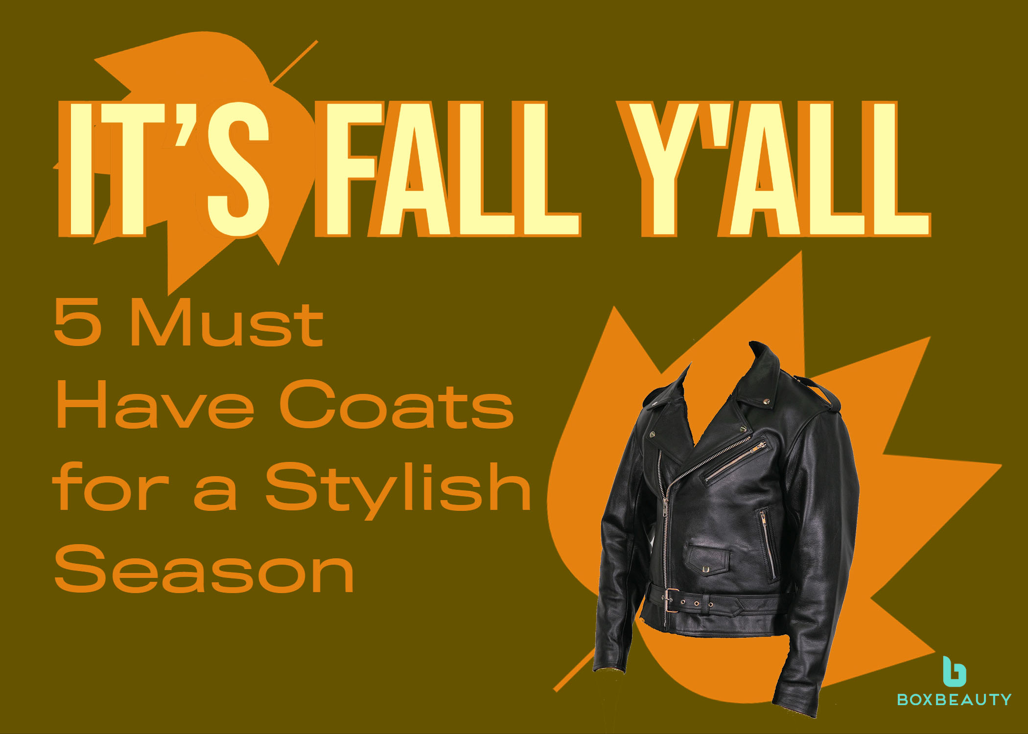 It's Fall Y'all: 5 Must Have Coats for a Stylish Fall