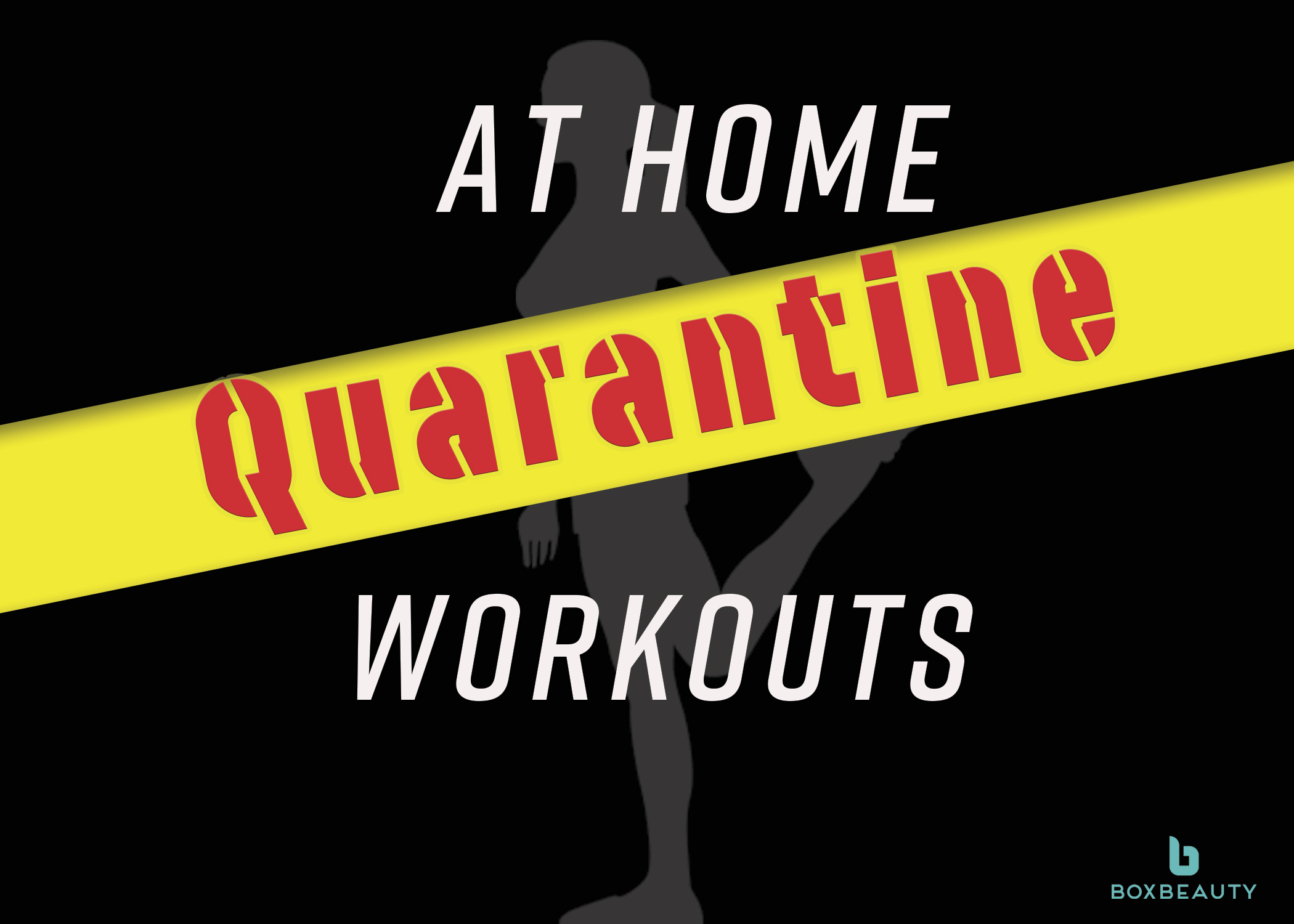 At Home Quarantine Workout