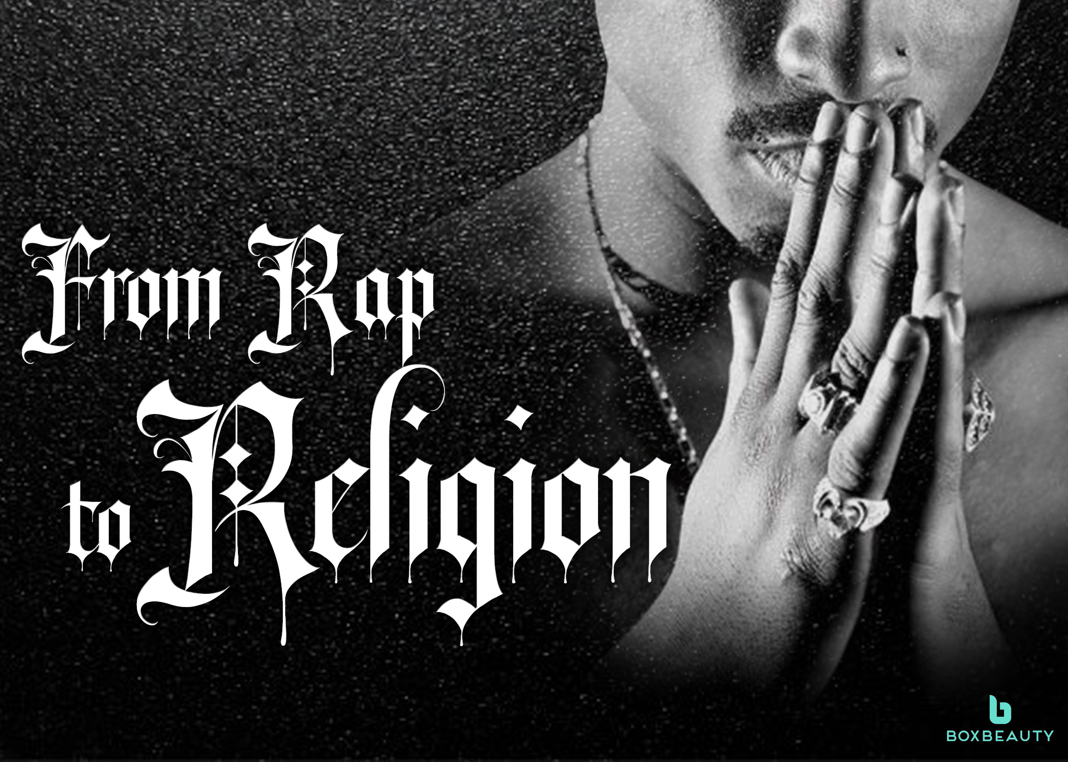 From Rap to Religion